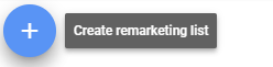 Set up Remarketing Lists Create remarketing list - Using Remarketing Lists for Search Ads (RLSA): Everything You Need to Know