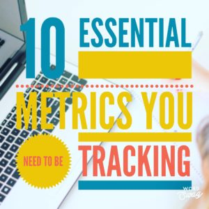 PPC Geeks Blog - 10 Essential Metrics You Need to be Tracking