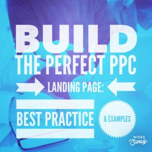 PPC Geeks Blog - Build the Perfect PPC Landing Page Best Practice & Examples