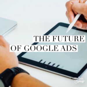 PPC Geeks Blog - The Future of Google AdWords - What We've Got to Look Forward To