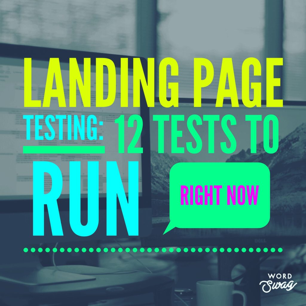 PPC Geeks Landing Page Testing 12 Tests to Run Right Now 1024x1024 - Amy M