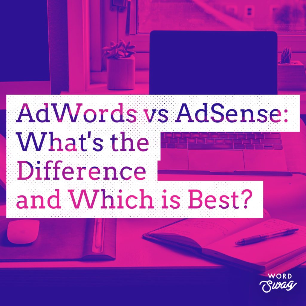 PPC Geeks Blog AdWords vs AdSense Whats the Difference and Which is Best 1 1024x1024 - Ollie & Poppy