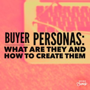 PPC Geeks Blog - Buyer Personas What are They and How to Create Them
