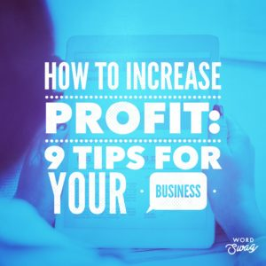 PPC Geeks Blog - How to Increase Profit 9 Tips for Your Business