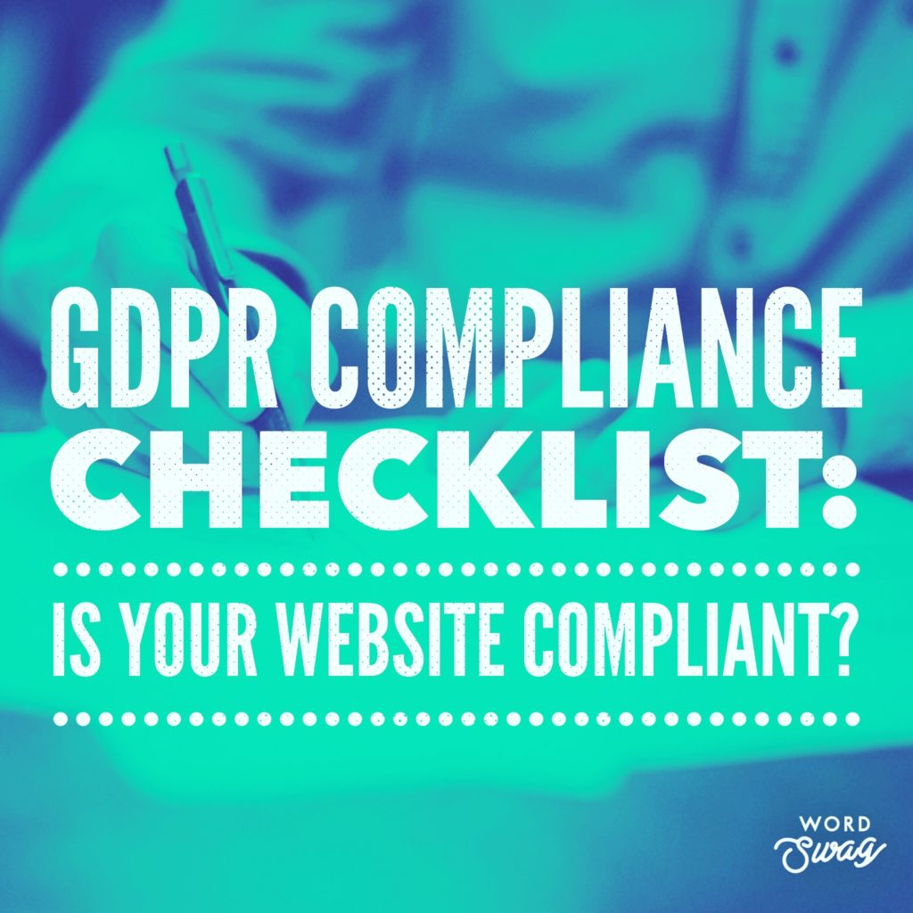 PPC Geeks - GDPR Compliance Checklist Is Your Website Compliant