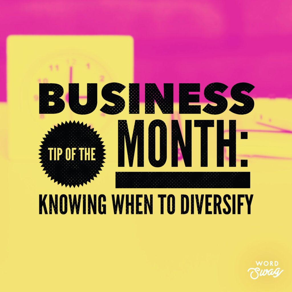 PPC Geeks Blog Business Tip of the Month Knowing When to Diversify 1024x1024 - Sarah S