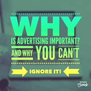 PPC Geeks Blog - PPC Geeks Blog - Why is Advertising Important And Why You Can't Ignore It