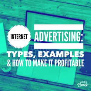 PPC Geeks Blog - Internet Advertising Types, Examples & How to Make it Profitable