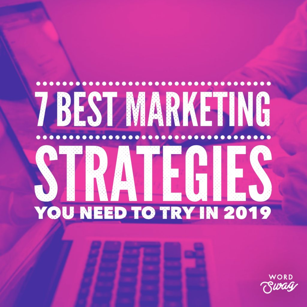 PPC Geeks Blog 7 Best Marketing Strategies You Need to Try in 2019 1024x1024 - Chris S