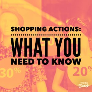 PPC Geeks Blog - Shopping Actions What You Need To Know