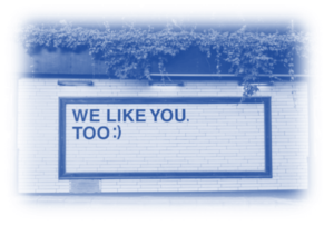 Image showing wall art tht reads - We Like You Too :) - this is to show that Embracing Positive Messages and Content will work for your business