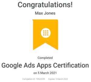 Max Jones - Google Ads App Certification - April - 2021