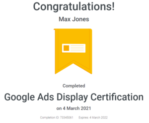 Max Jones - Google Ads Display Certification - April - 2021