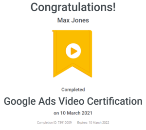 Max Jones - Google Ads Video Certification - April - 2021