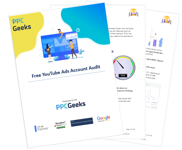 YouTube Ads Audit the first 3 pages of PPC Geeks Free YouTube Ads Audit - Free YouTube Ads Audit