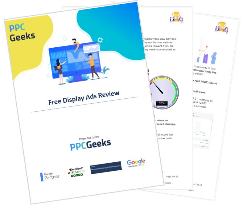Free Display Ads Audit PPC Geeks - Display Ads